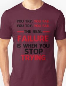 NEVER STOP TRYING - BLACK&RED Unisex T-Shirt