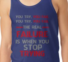NEVER STOP TRYING - GREY&RED Tank Top