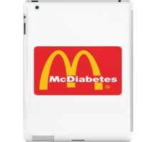 mcdiabetes - maccas, mcdonalds  iPad Case/Skin