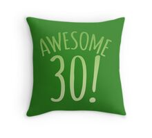 AWESOME 30 Birthday shirt Throw Pillow