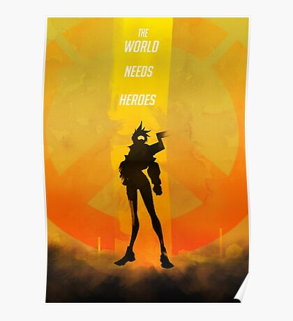 The world needs heroes Poster