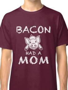 Funny Unique Bacon Have A Non T-Shirt Best Gifts For Health Conscious Men And Women Classic T-Shirt