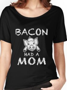 Funny Unique Bacon Have A Non T-Shirt Best Gifts For Health Conscious Men And Women Women's Relaxed Fit T-Shirt