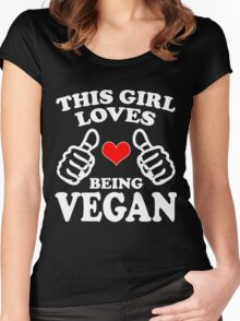 Cool Unique This Girl Loves Being A Vegan Best Gift For Vegan Women Women's Fitted Scoop T-Shirt