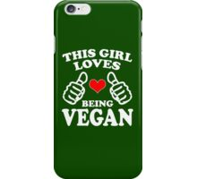 Cool Unique This Girl Loves Being A Vegan Best Gift For Vegan Women iPhone Case/Skin
