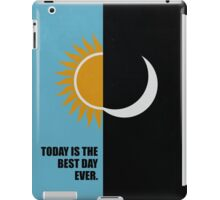 Today Is The Best Day Ever Corporate Start-Up Quotes iPad Case/Skin
