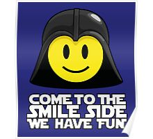 Darth Smiley - Come to the Smile Side Poster