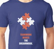 Teamwork Makes The Dreamwork - Corporate Start-Up Quotes Unisex T-Shirt
