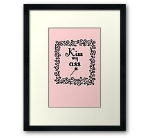 Kiss my ass Framed Print