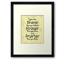 Brave, Strong, Smart Quote - Winnie The Pooh Framed Print