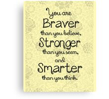 Brave, Strong, Smart Quote - Winnie The Pooh Canvas Print