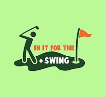 IN IT for the swing golf funny design with flag and ball by jazzydevil