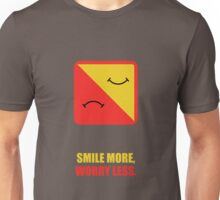 Smile More, Worry Less - Corporate Start-Up Quotes Unisex T-Shirt