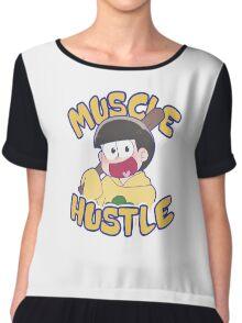 HUSTLE HUSTLE MUSCLE MUSCLE Chiffon Top