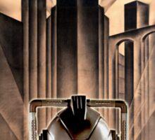 Mondasopolis - Dr Who's Cybermen, Metropolis style Sticker