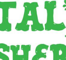 petal pusher (awesome green gardening design) Sticker