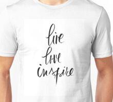 Live, Love, Inspire Unisex T-Shirt