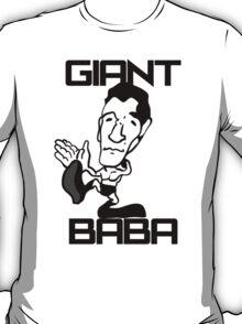 Giant Baba - Tribute Shirt T-Shirt