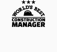World's best construction manager Unisex T-Shirt