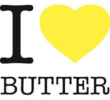 I ♥ BUTTER Photographic Print