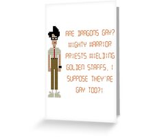 The IT Crowd – Are Dragons Gay? Greeting Card