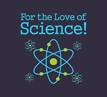 For the Love of Science Atom Unisex T-Shirt