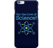 For the Love of Science Atom iPhone Case/Skin