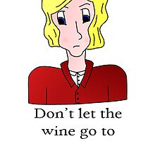 Don't let the wine go to your brains... Grantaire by edwardvsdamon