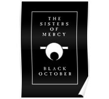 The Sisters Of Mercy - The Worlds End - Black October Poster
