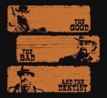 The Good The Bad and The Dentist (Grunge Version) by Pierpazzo89