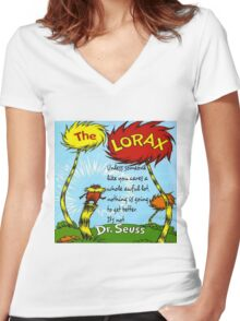 The Lorax Unless Some One Like You Women's Fitted V-Neck T-Shirt