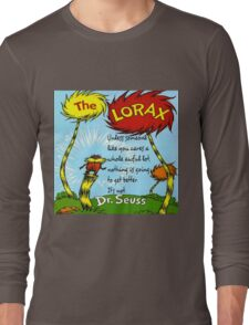 The Lorax Unless Some One Like You Long Sleeve T-Shirt
