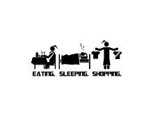 Eating. Sleeping.Shopping Female T-Shirt by CroDesign