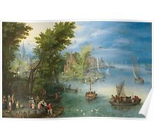 Jan Brueghel The Elder - River Landscape 1607. River landscape: trees, river, beach, bridge, riverside, waves and beach, marine naval navy, yachts and ships, sun and clouds, nautical panorama, lake Poster