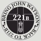 Bring John Watson Back to 221b by beesants