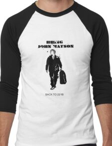 Bring John Watson Back to 221b Men's Baseball ¾ T-Shirt