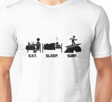 Eat. Sleep.Surf T-Shirt Unisex T-Shirt