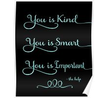 You is Kind Poster