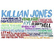 Killian Jones Quote Spam Photographic Print