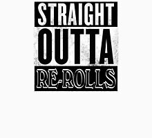 Straight Outta Re-Rolls Unisex T-Shirt