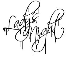 Logo Design Ladies Night Graffiti by Style-O-Mat