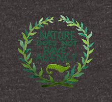 Nature Does Not Have Agency- Ana's Design Unisex T-Shirt