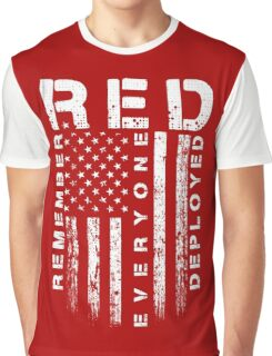 Red Friday - Remember Everyone Deployed Graphic T-Shirt