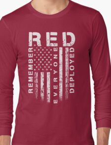 Red Friday - Remember Everyone Deployed Long Sleeve T-Shirt