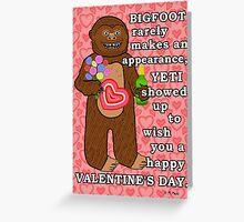 Funny Bigfoot Valentine's Day Cartoon Sasquatch Pun Greeting Card
