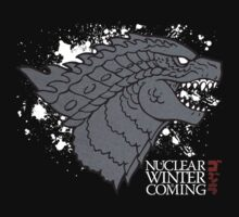 Nuclear Winter Is Coming version 3 by ennuieffect