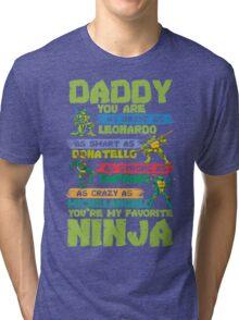 Daddy Favorite Ninja Funny T-Shirt Tri-blend T-Shirt