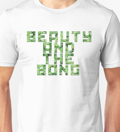 Beauty and the Bong Unisex T-Shirt
