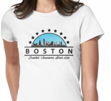 Boston Freaking Awesome Since 1630 Womens Fitted T-Shirt
