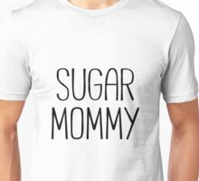 SUGAR MOMMY Unisex T-Shirt